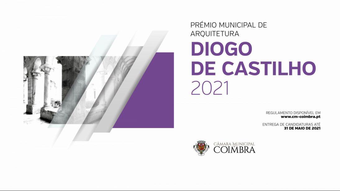 Prémio Municipal de Arquitetura Diogo de Castilho 2021 com valor pecuniário de 10.000€